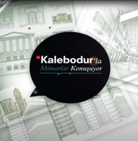 Kalebodur'la Mimarlar Konuşuyor